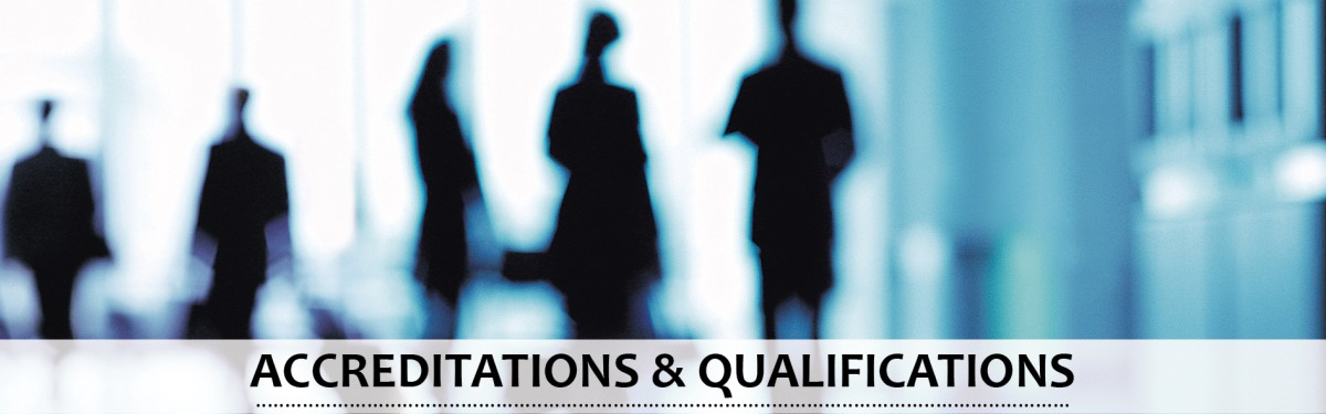Accreditations and Qualifications